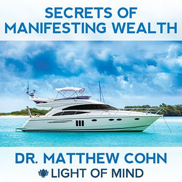 Secrets Of Manifesting Wealth