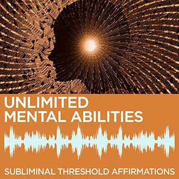 Unlimited Mental Abilities