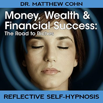 Money, Wealth & Financial Success – The Road To Riches